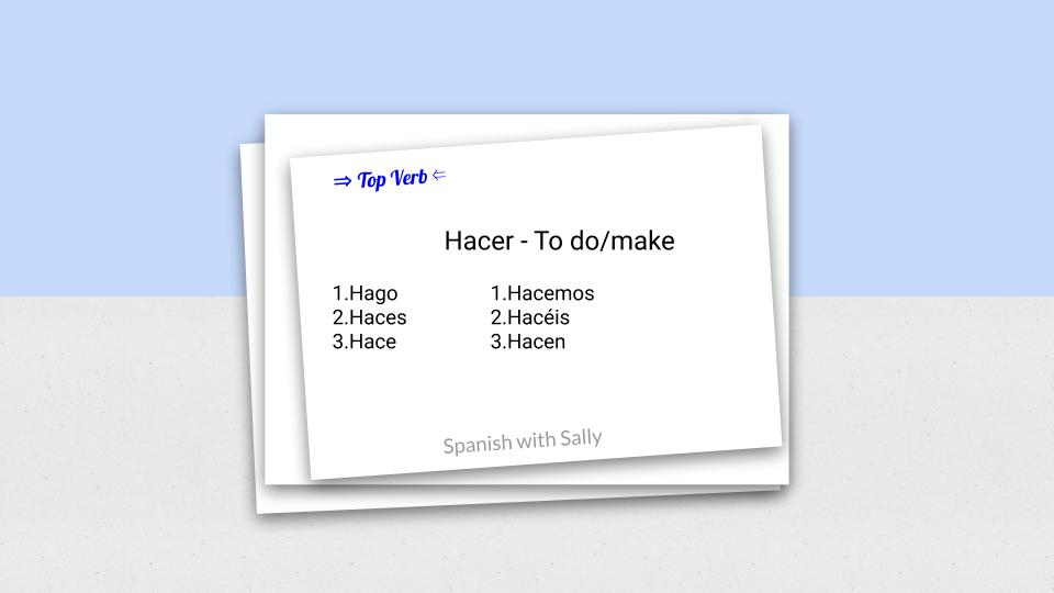 Hacer - To do or to make